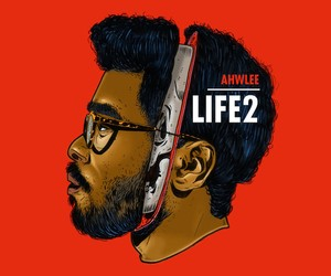"Ahwlee – ""Life2"" (Full Album Stream)"