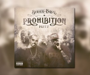 "Berner & B-Real – ""Prohibition 2″ (Full Stream)"
