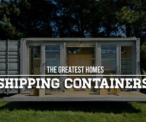 Coolest Shipping Container Homes