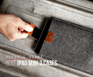 Best iPad Mini 3 Cases