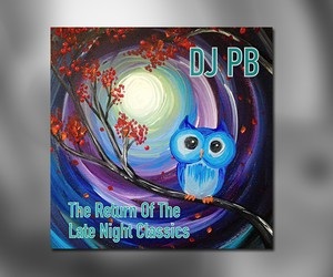 "DJ PB - ""The Return Of The Late Night Classics"""
