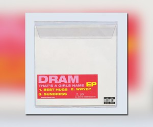 "DRAM - ""Thats A Girls Name"" // EP"