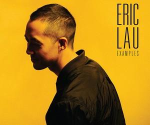 """Eric Lau – """"Examples"""" (Full Stream)"""
