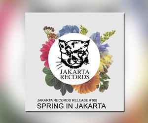 "Jakarta presents: ""Spring in Jakarta"" (Mixtape)"
