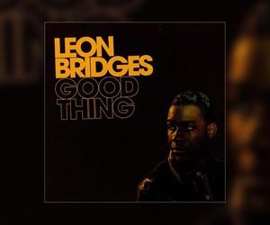 "Leon Bridges - ""Good Things"" // Full Stream"