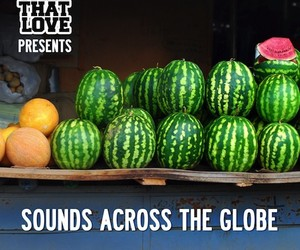 "U Call That Love – ""Sounds Across The Globe"""