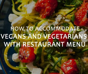 How to Accommodate Vegans and Vegetarians with Res