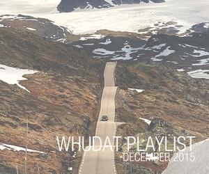 WHUDAT Playlist December 2015 (Mixtape)