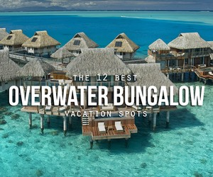 Best Overwater Bungalow Resorts