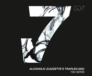 Tim Berg - Alcoholic (CAZZETTE's Trapleg Mix)