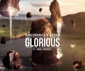 Kasum & Synchronice - Glorious