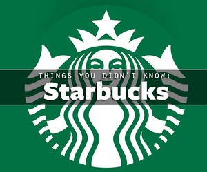 Things You Didn't Know About Starbucks