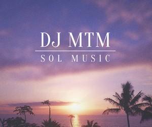"DJ MTM – ""Sol Music"" (Mixtape – Free Download)"