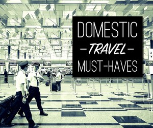 Domestic Travel Must-Haves
