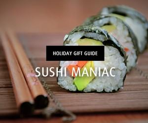Holiday Gift Guide | Sushi Maniac