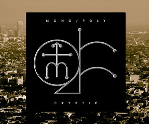 "MONOPOLY – ""Cryptic"" (Full EP Stream)"