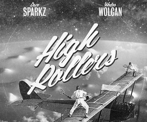 "Dave Sparkz & Wodoo Wolcan – ""High Roller"""