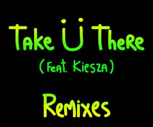 Jack U - Take U There (Remixes)